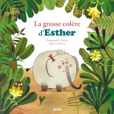 La grosse colère d'Esther
