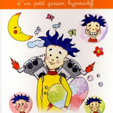 Herman ou la merveilleuse histoire d'un petit garçon hyperactif