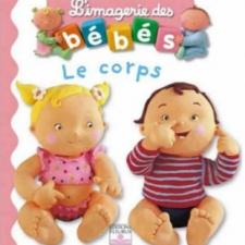 L'imagerie des bébés, Le corps