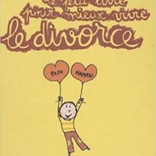 Le petit livre pour mieux vivre le divorce (4-10 ans)