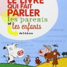 Le livre qui fait parler les parents et les enfants