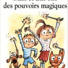 Max et Lili ont des pouvoirs magiques