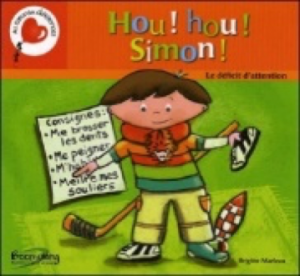 Hou ! Hou ! Simon ! Le déficit d'attention