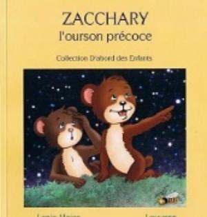 Zacchary l'ourson précoce